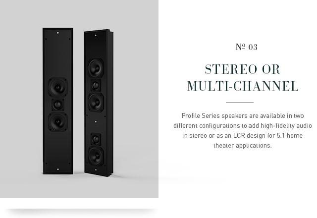 Profile-Series-Stereo-Multi-Channel